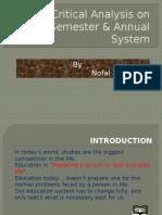 criticalanalysisonsemesterandannualsystem-130905110648-