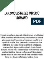 La Conquista Del Imperio Romano