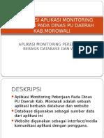 Sosialisasi Aplikasi Monitoring Pekerjaan Pada Dinas Pu Daerah