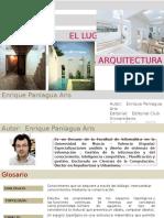 Existencia ,el Lugar, y la Arquitectura