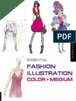 Essential Fashion Illustration Essential Color and Medium