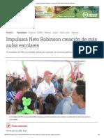04-22-2016 Impulsará Neto Robinson Creación de Más Aulas Escolares
