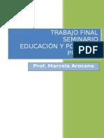 """""""Políticas Públicas, Educación y Posneoliberalismo"""