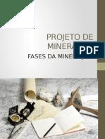 Fases Da Mineração