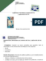 Regulaciones Venezolanas en Materia Del Uso y Aplicación de Las TIC