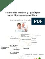 Tratamiento Medico y Quirúrgico Sobre Hiperplasia Prostática