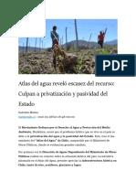 Atlas Del Agua Revelo Escasez Del Recurso Culpan a Privatizacion y Pasividad Del Estado