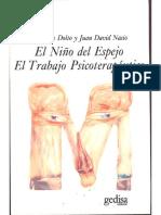 Françoise Dolto y Juan David Nasio - 1987 - El Niño Del Espejo. El Trabajo Psicoterapéutico