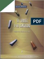 Código topológico o espacial en El cartel y su lenguaje.