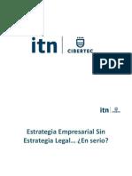 Estrategia Empresarial Sin Estrategia Legal. en Serio