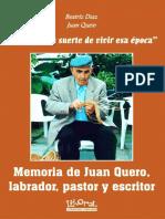 Memoria de Juan Quero; labrador, pastor y escritor.
