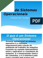 1o Tipos Sistemas Operacionais