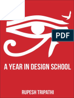 A Year in Design School - Rupesh Tripathi