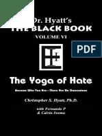 The Black Book Volume VI - The Yoga of Hate