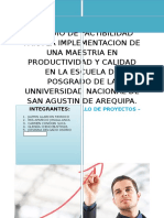 Estudio de Factibilidad Para La Implementacion de Una Maestria en Productividad y Calidad en La Escuela de Posgrado de La Unniversidad Nacional de San Agustin de Arequipa