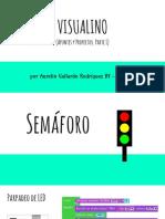 Apuntes y Proyectos Visualino i Semaforo y Boton. Zumbador