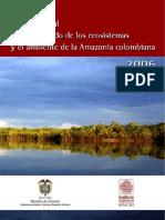 Balance Anual Sobre El Estado de Los Ecosistemas y El Amiente de La Amazonía Colombiana