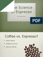 the science of espresso presentation