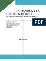 Opera Romantica y Opera Mexico