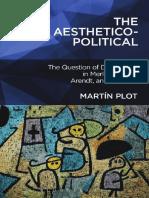 [Martín_Plot]_The_Aesthetico-Political.pdf