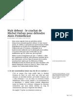 Nuit debout - le crachat de Michel Onfray pour défendre Alain Finkielkraut - Acrimed | Action Critique Médias