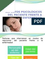 Aspectos Psicológicos Del Paciente Frente a La Enfermedad
