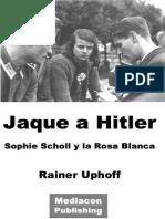 Jaque a Hitler - Rainer Uphoff