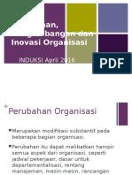 Perubahan, Pengembangan Dan Inovasi Organisasi