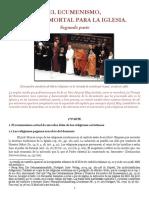 El ecumenismo, trampa mortal para la Iglesia. Segunda parte..pdf
