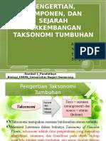 Kelompok 4. Pengertian, Komponen, Dan Sejarah Perkembangan Taksonomi