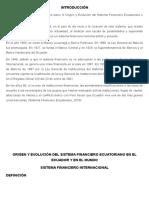 Origen y Evolución Del Sistema Financiero Ecuatoriano en El Ecuador y en El Mundo