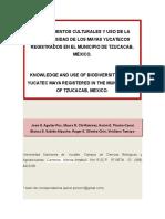 CONOCIMIENTOS CULTURALES Y USO DE LA BIODIVERSIDAD DE LOS MAYAS YUCATECOS REGISTRADOS EN EL MUNICIPIO DE TZUCACAB, MÉXICO.