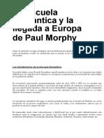 03.- La Escuela Romã¡Ntica y La Llegada a Europa de Paul Morphy
