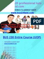 BUS 230 AID Professional Tutor Bus230aid.com