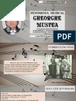 Fenomenul muzical Gheorghe Mustea