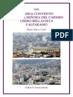 """Chile, """"Valparaíso, Iglesia Convento Nuestra Señora del Carmen, Cerro Bellavista"""""""