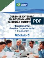 07-11-2015 MTE - Módulo 5 - Planejamento Gestão Orçamentária e Financeira