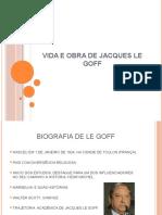 Vida e Obra de Jacques Le Goff