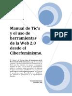 Manual de Tic's y el uso de herramientas de la Web 2.0 desde el Ciberfeminismo.