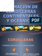 Formación de Cordilleras Continentales y Oceánicas Cs de La Tierra