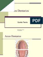 Clase 5 Arcos Dentarios