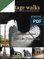 Magazine Heritage Walk, Work on Monuments of North Delhi
