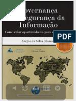 Governança de Segurança Da Informação Como Criar Oportunidades Para o Seu Negócio