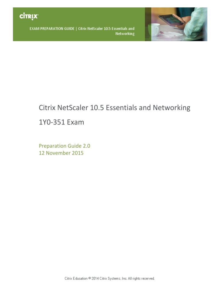 1Y0-351 Citrix NetScaler 10.5 Essentials and Networking Preparation Guide    Load Balancing (Computing)   Computer Network