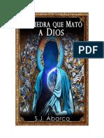 La_piedra_que_mato_a_Dios_-S.J.Abarca.pdf