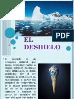 El Deshielo.