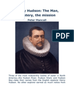 Henry Hudson - The Man, Mystery, The Mission
