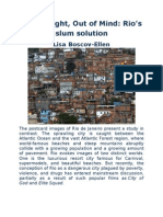 Out of Sight, Out of Mind -Rio's Slum Solution