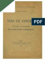 Jean Wahl Vers Le Concret Etudes Dhistoire de La Philosophie Contemporaine William James Whitehead Gabriel Marcel
