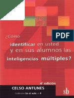 Identificar en usted y en sus alumnos las inteligencias m+¦ltiples